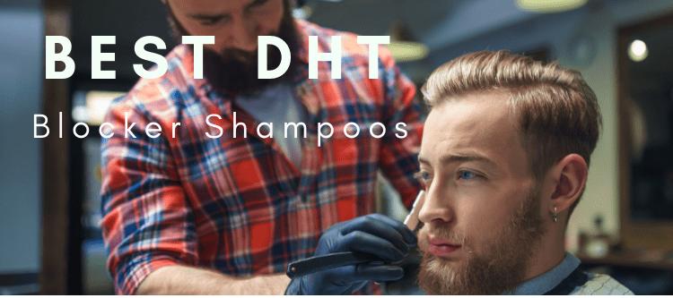 Top DHT Blocker Shampoos