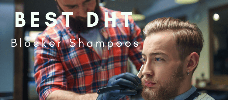 Top DHT Blocker Shampoos