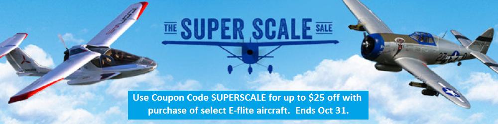 E-flite Super Scale Sale